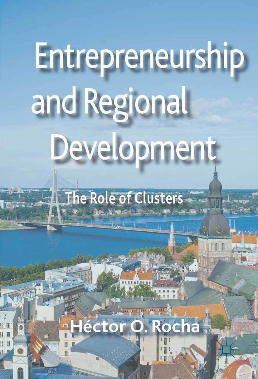 Rocha, Héctor O. - Entrepreneurship and Regional Development, ebook
