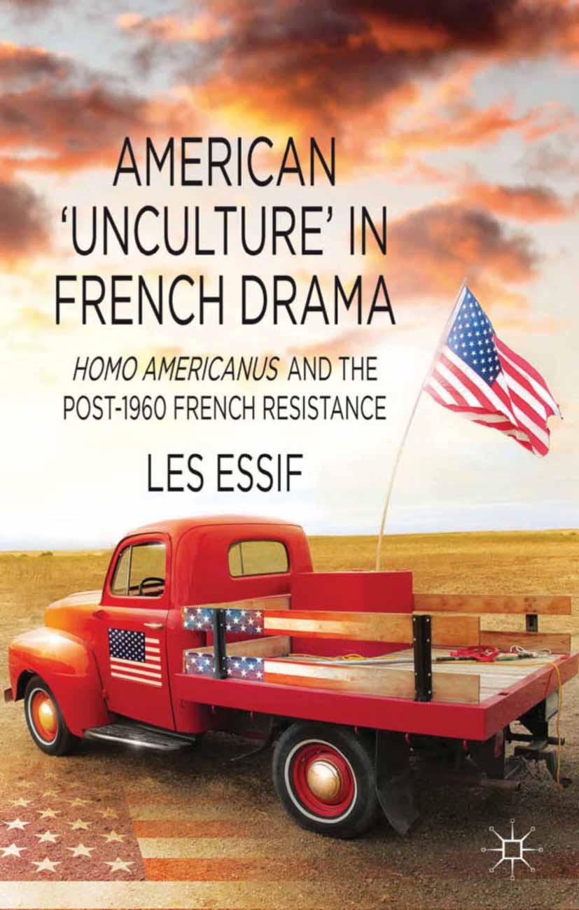 Essif, Les - American 'Unculture' in French Drama, ebook