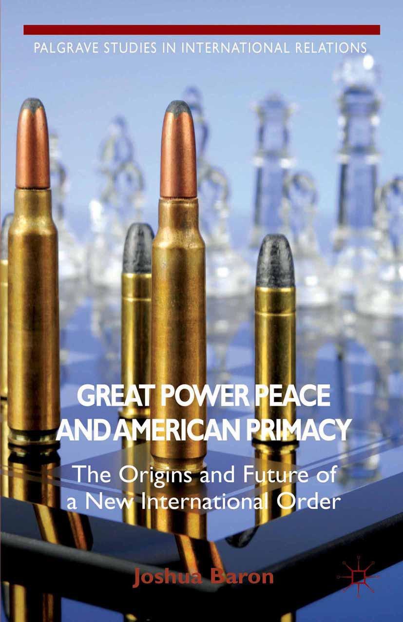 Baron, Joshua - Great Power Peace and American Primacy, ebook