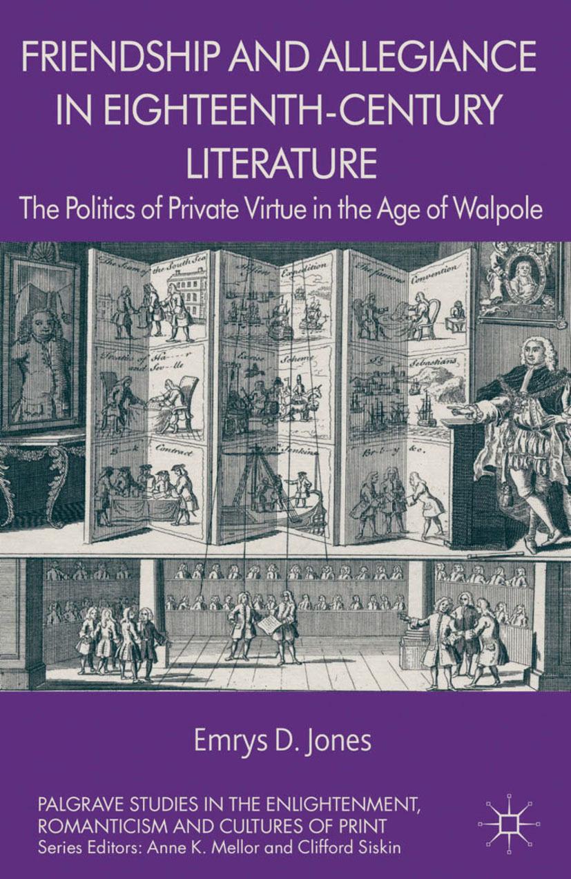 Jones, Emrys D. - Friendship and Allegiance in Eighteenth-Century Literature, ebook