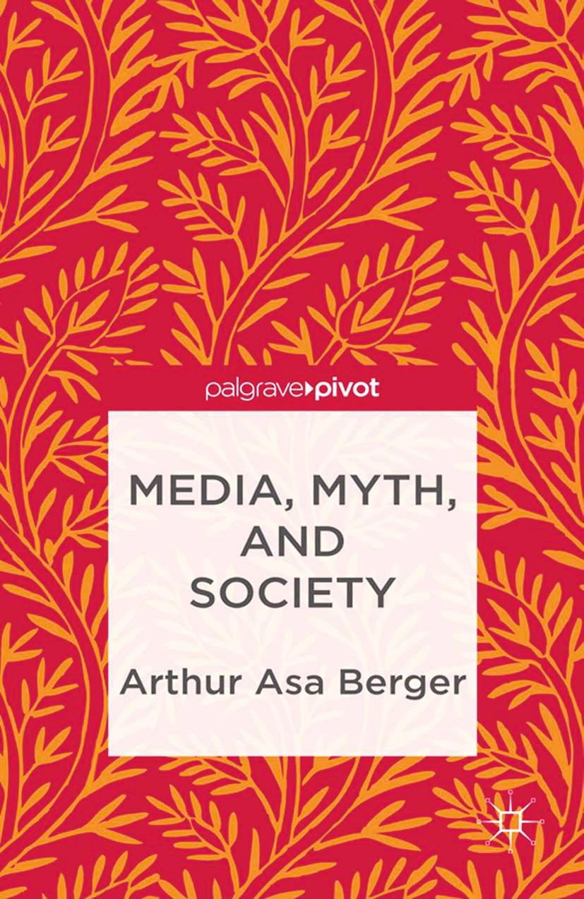Berger, Arthur Asa - Media, Myth, and Society, ebook