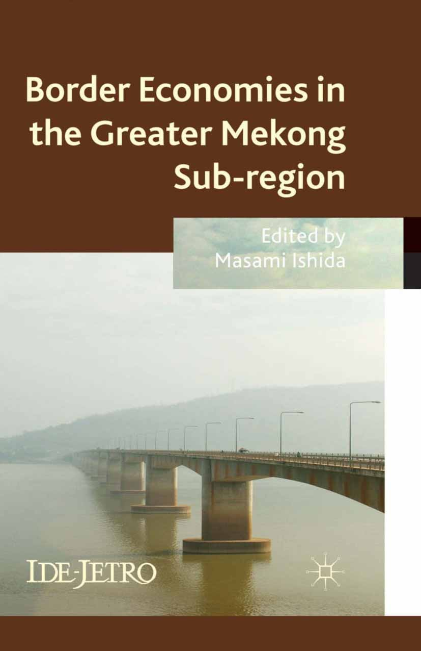Ishida, Masami - Border Economies in the Greater Mekong Subregion, ebook