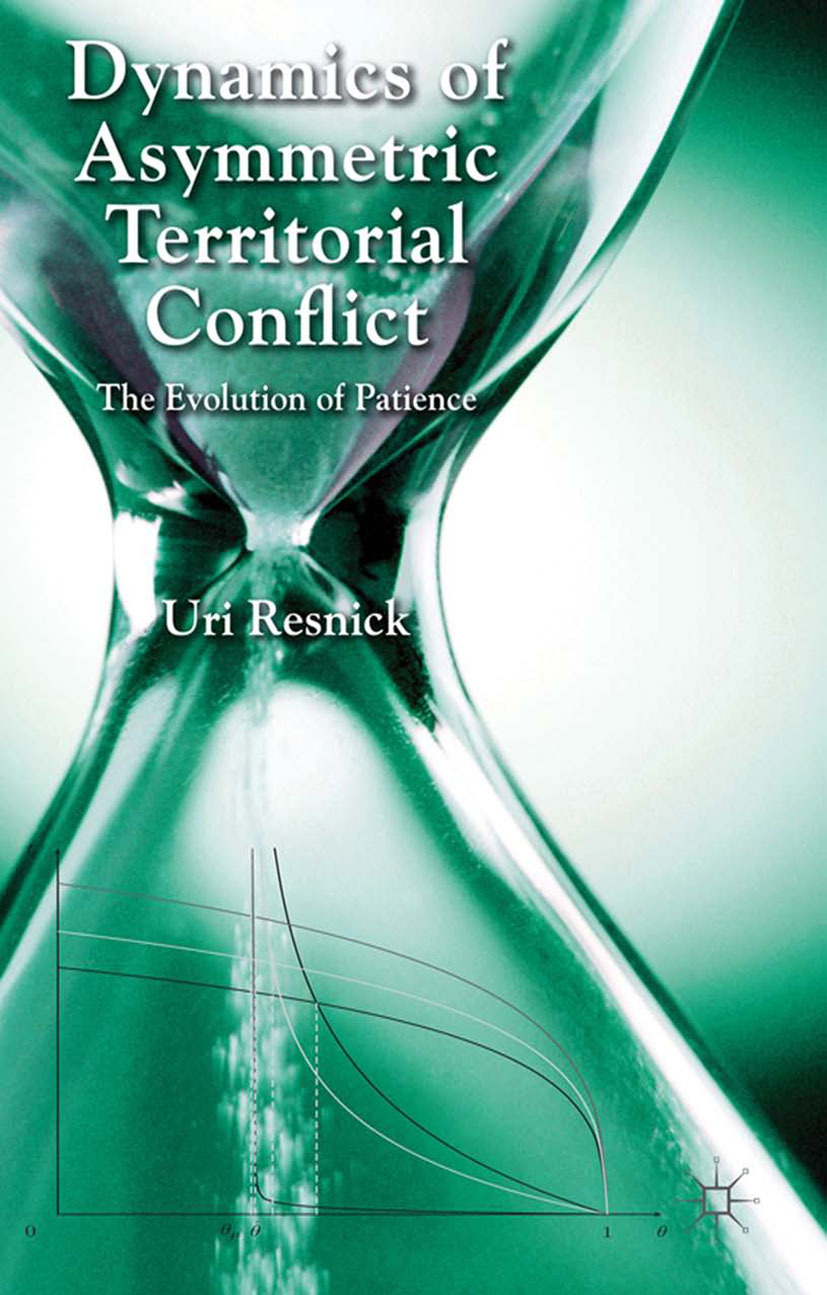 Resnick, Uri - Dynamics of Asymmetric Territorial Conflict, ebook