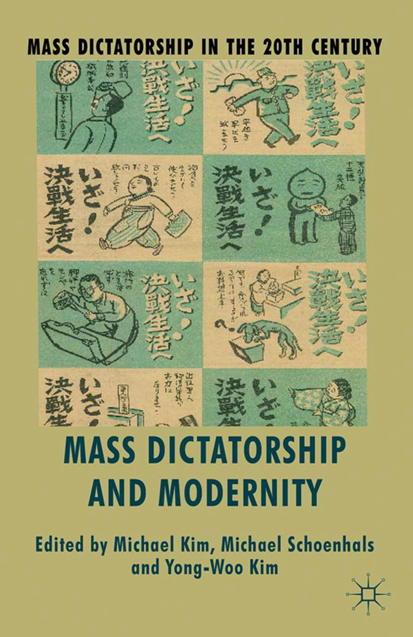 Kim, Michael - Mass Dictatorship and Modernity, ebook