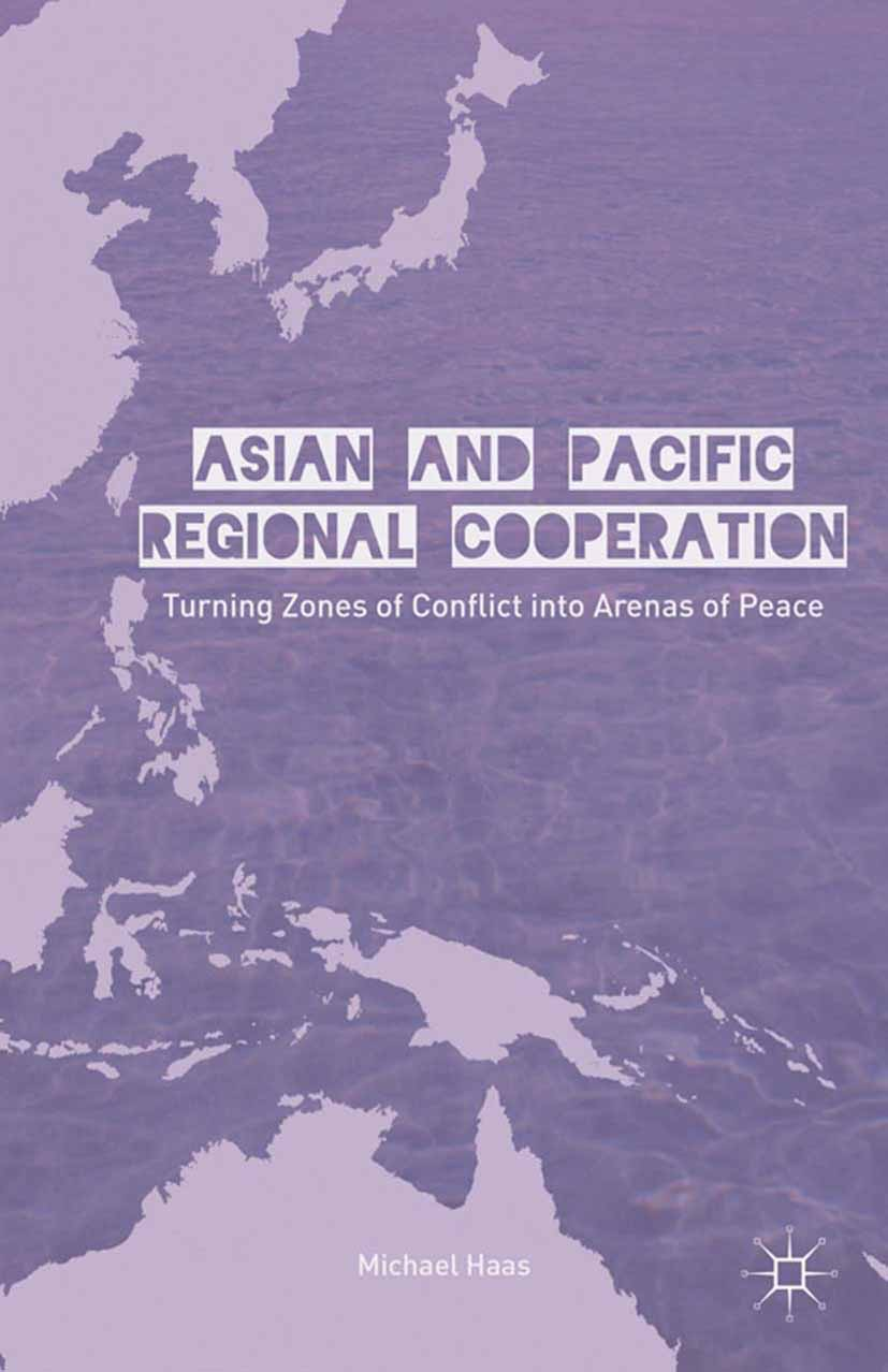 Haas, Michael - Asian and Pacific Regional Cooperation, ebook