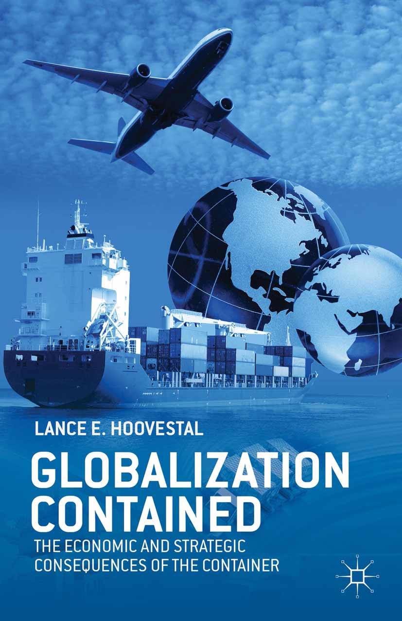 Hoovestal, Lance E. - Globalization Contained, ebook