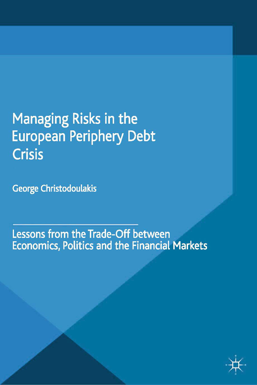 Christodoulakis, George - Managing Risks in the European Periphery Debt Crisis, ebook
