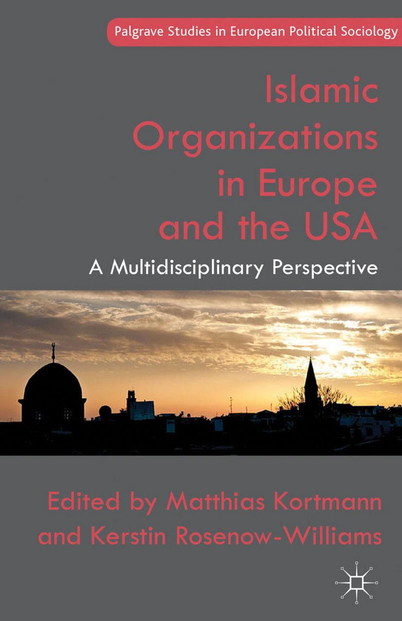 Kortmann, Matthias - Islamic Organizations in Europe and the USA, ebook