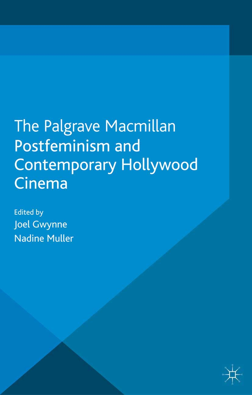 Gwynne, Joel - Postfeminism and Contemporary Hollywood Cinema, e-kirja