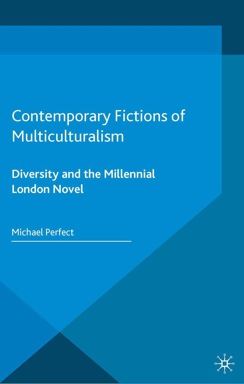 Perfect, Michael - Contemporary Fictions of Multiculturalism, ebook