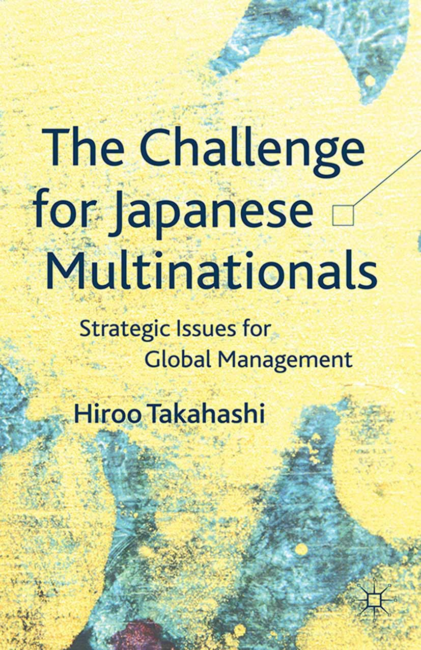 Takahashi, Hiroo - The Challenge for Japanese Multinationals, ebook