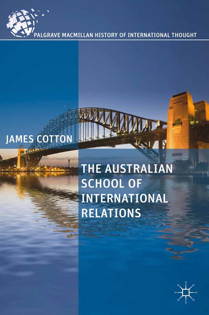 Cotton, James - The Australian School of International Relations, ebook