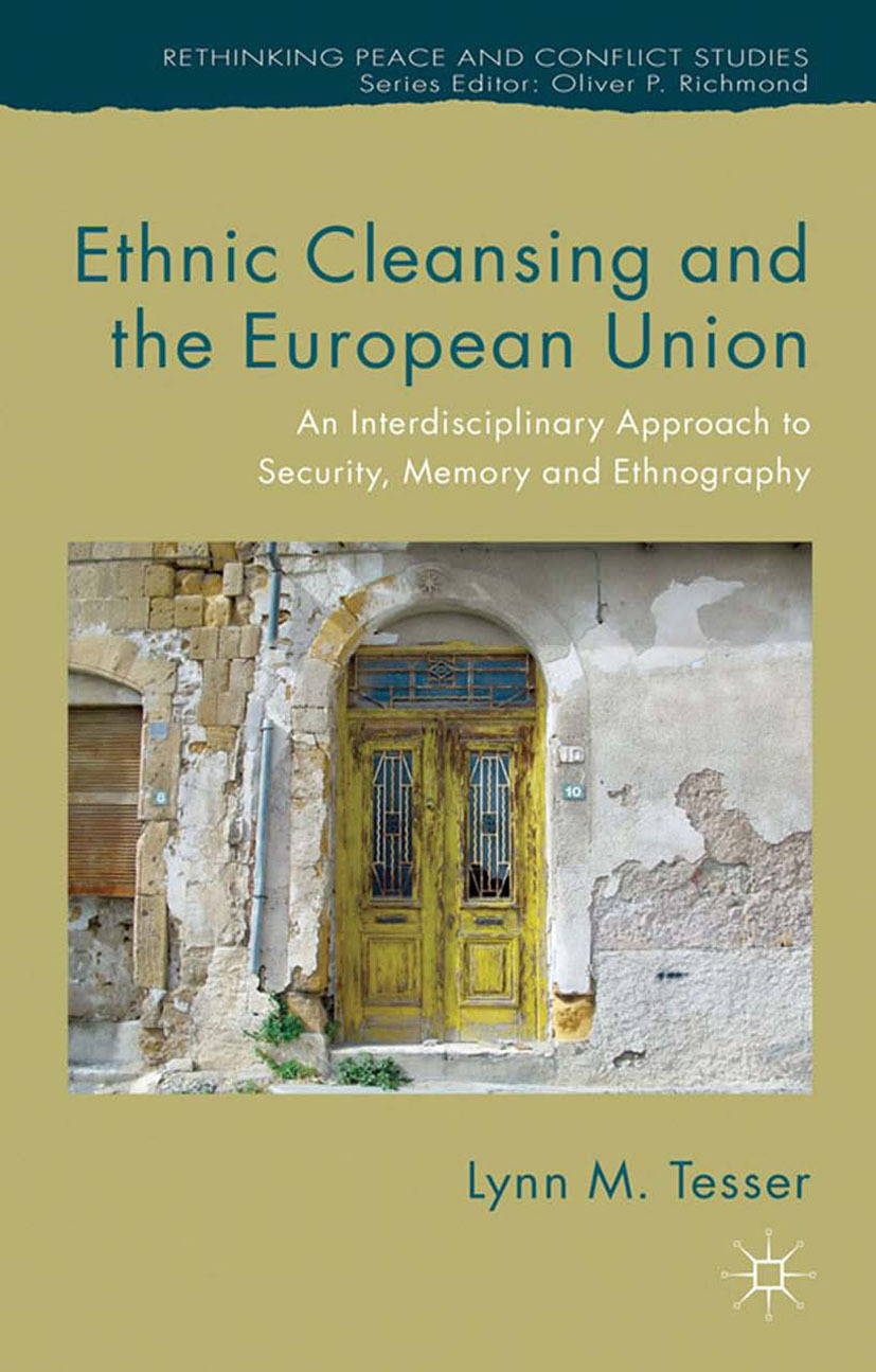 Tesser, Lynn M. - Ethnic Cleansing and the European Union, ebook