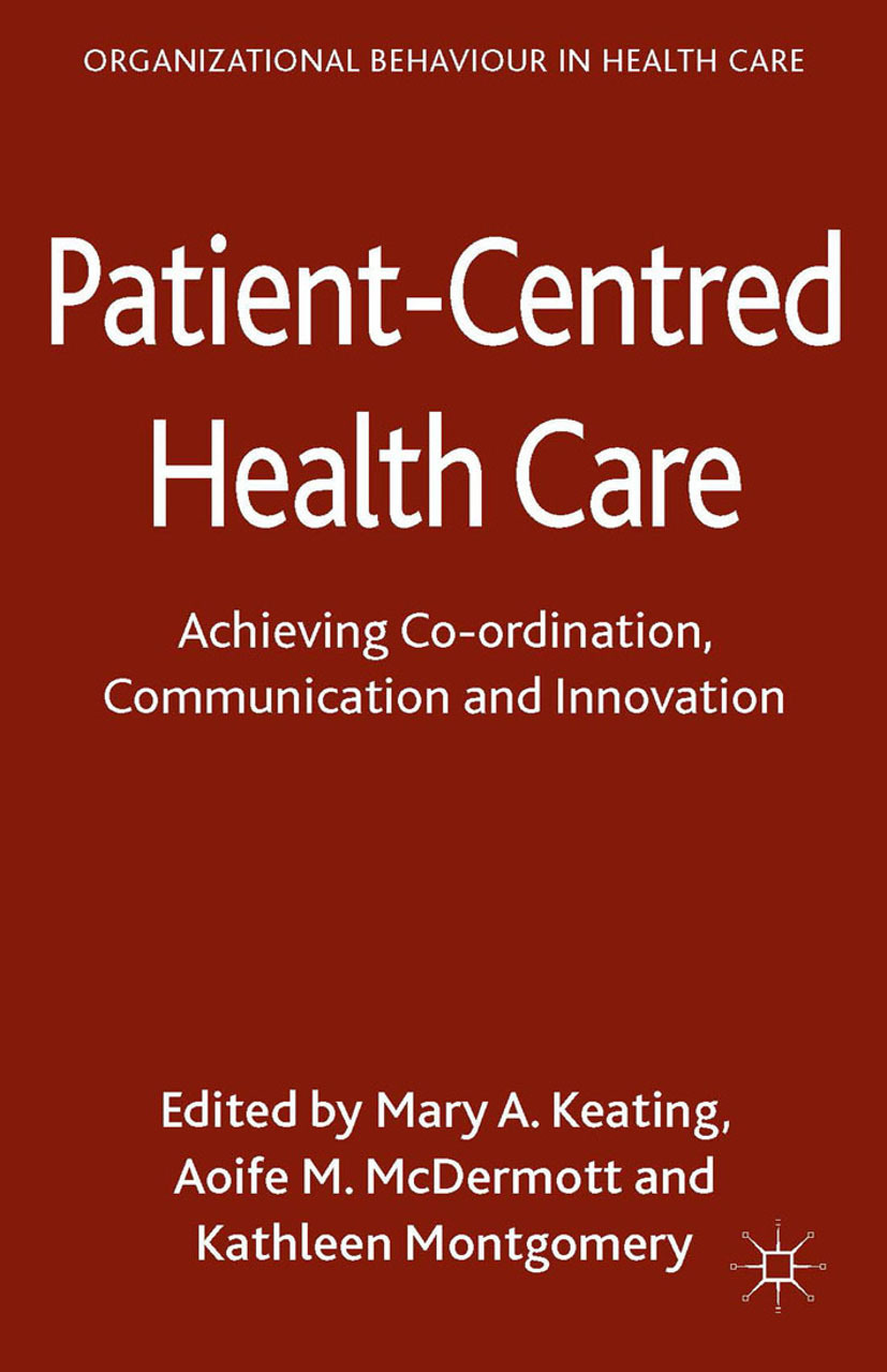 Keating, Mary A. - Patient-Centred Health Care, ebook