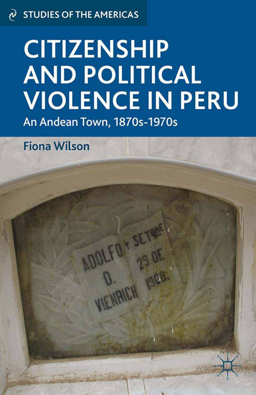 Wilson, Fiona - Citizenship and Political Violence in Peru, ebook