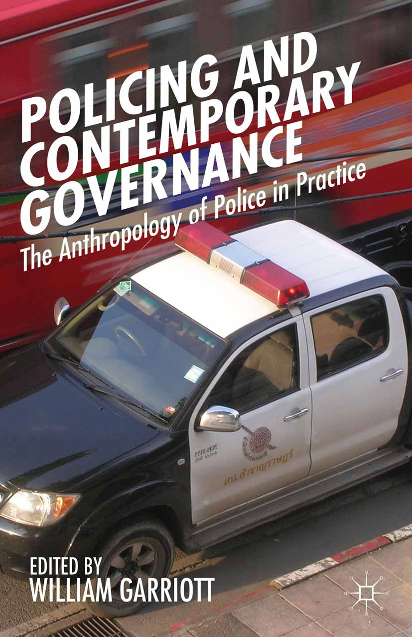 Garriott, William - Policing and Contemporary Governance, ebook