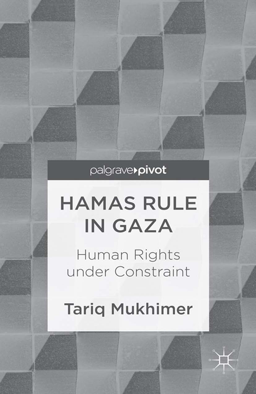 Mukhimer, Tariq - Hamas Rule in Gaza: Human Rights under Constraint, ebook