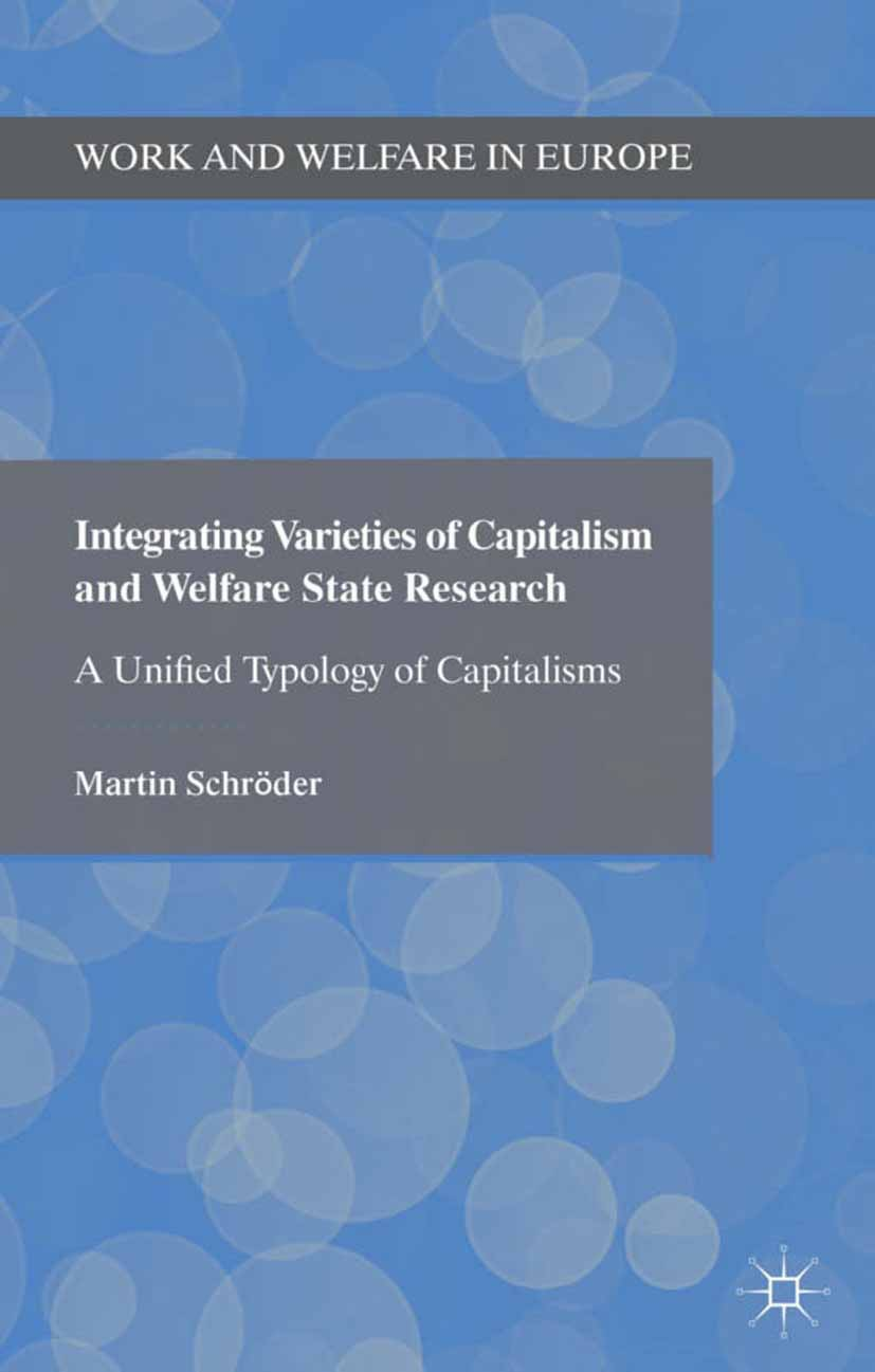 Schröder, Martin - Integrating Varieties of Capitalism and Welfare State Research, ebook