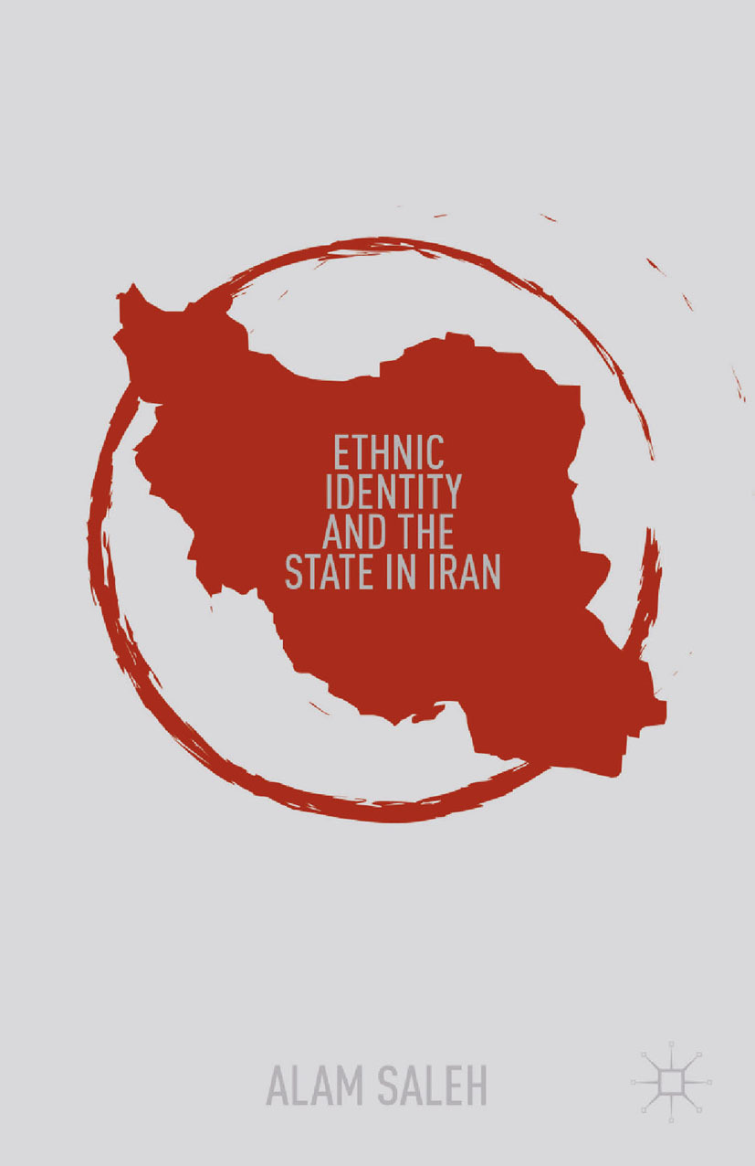 Saleh, Alam - Ethnic Identity and the State in Iran, ebook
