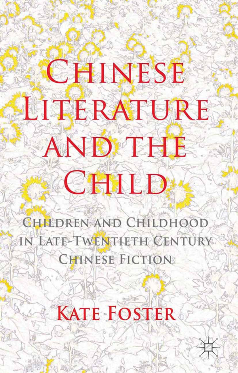 Foster, Kate - Chinese Literature and the Child, ebook