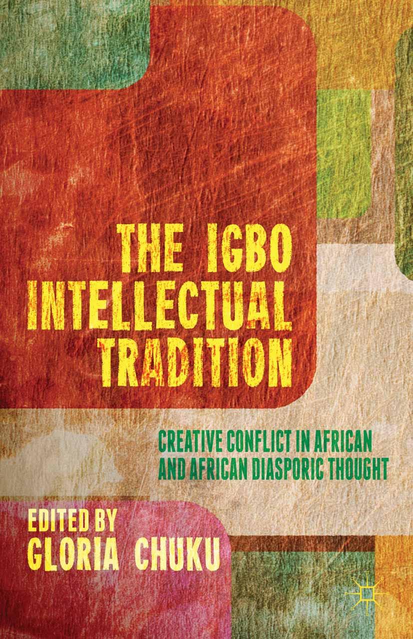 Chuku, Gloria - The Igbo Intellectual Tradition, ebook