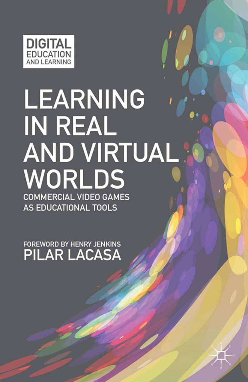Lacasa, Pilar - Learning in Real and Virtual Worlds, ebook