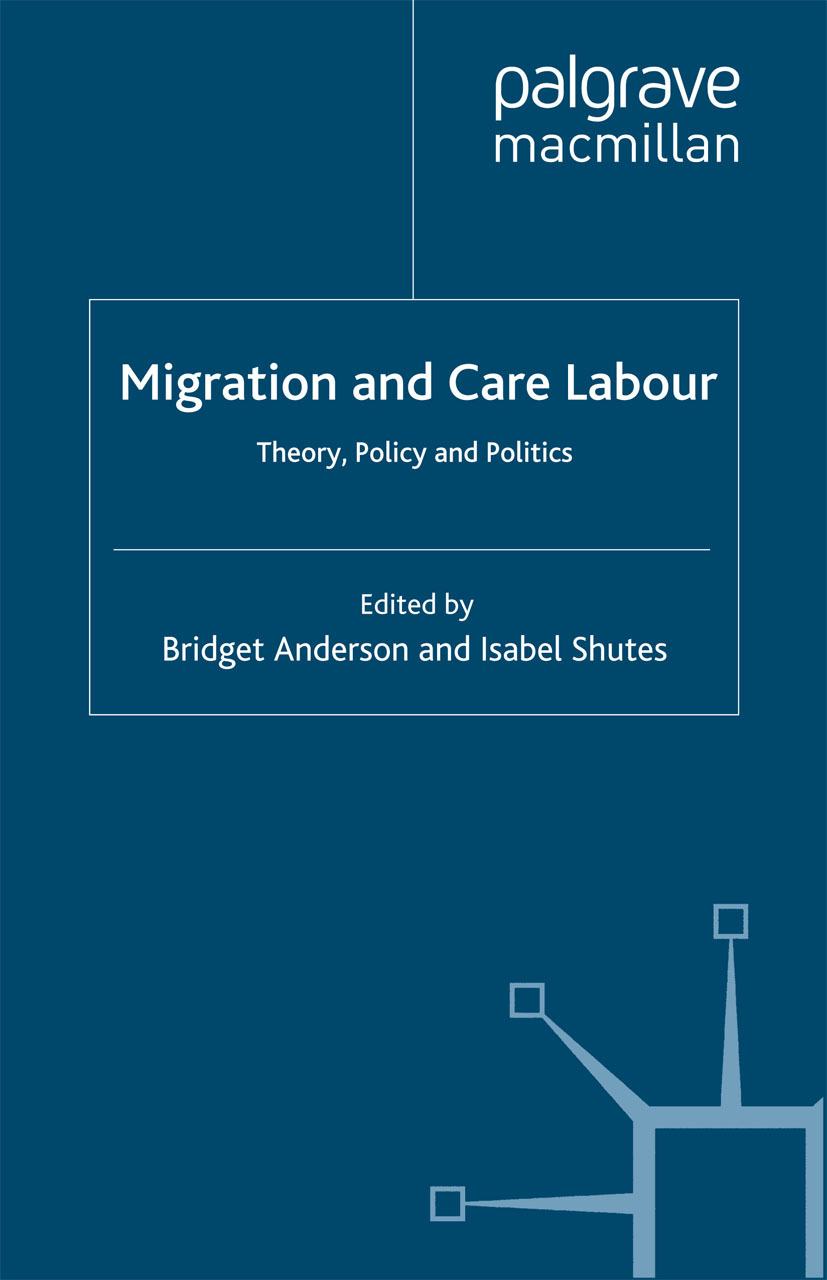Anderson, Bridget - Migration and Care Labour, ebook