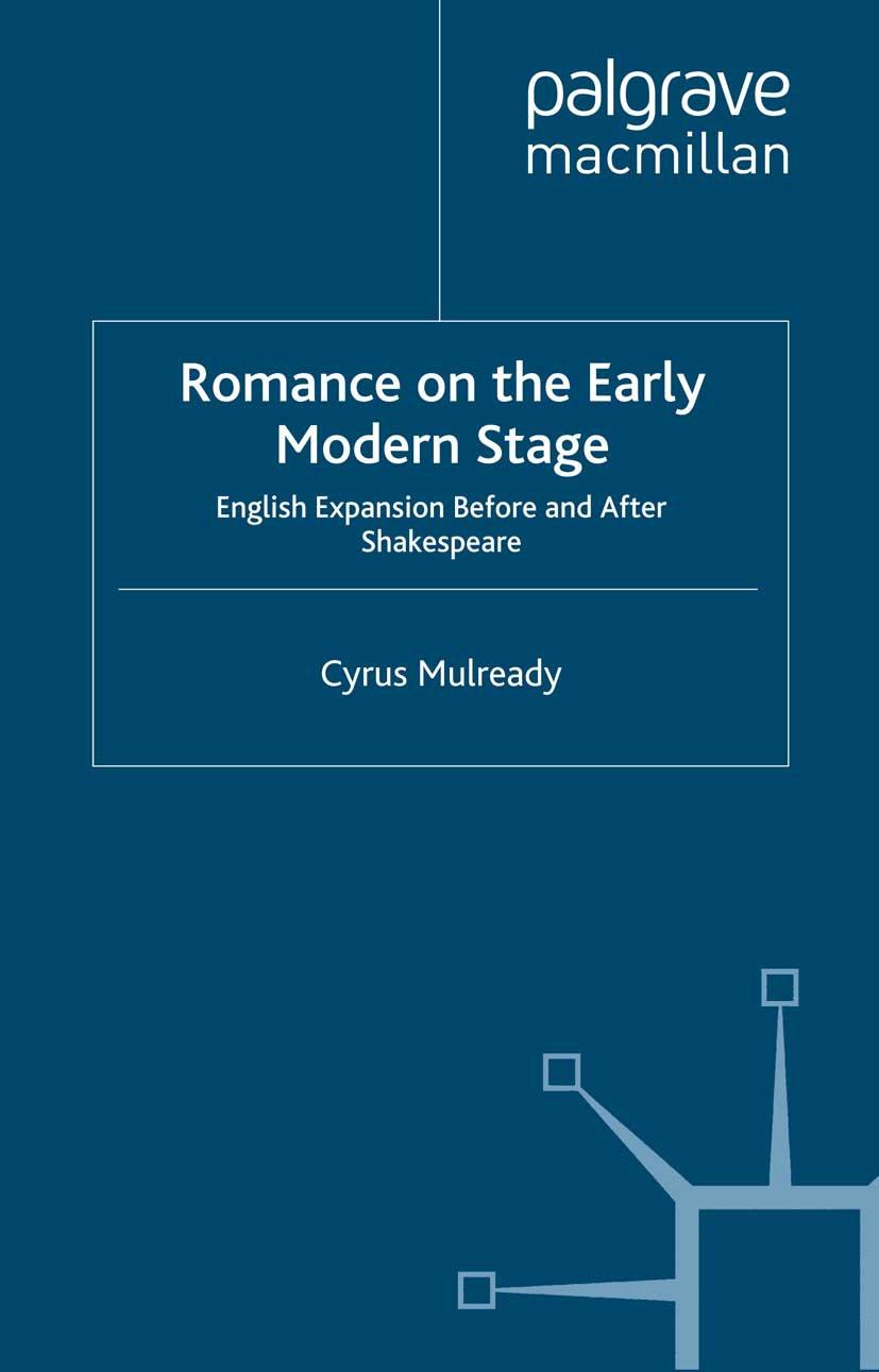 Mulready, Cyrus - Romance on the Early Modern Stage, e-kirja