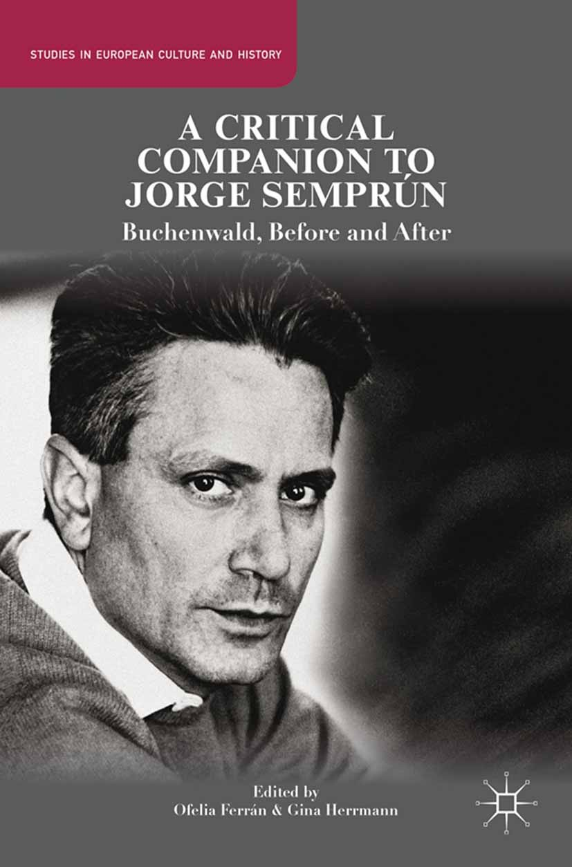 Ferrán, Ofelia - A Critical Companion to Jorge Semprún, ebook