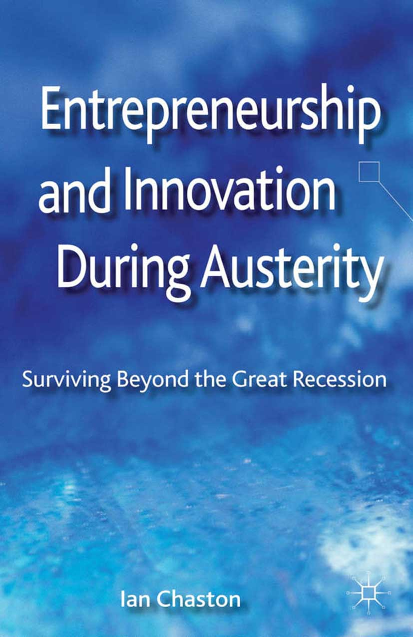 Chaston, Ian - Entrepreneurship and Innovation During Austerity, ebook