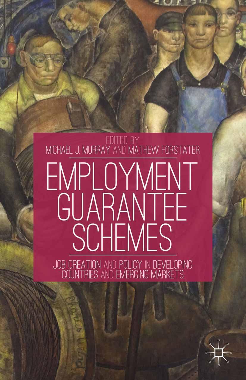 Forstater, Mathew - Employment Guarantee Schemes, ebook