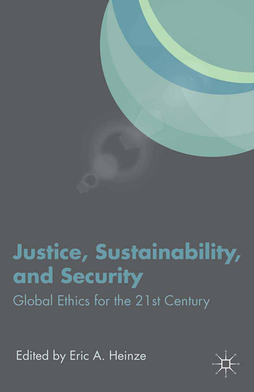 Heinze, Eric A. - Justice, Sustainability, and Security, ebook
