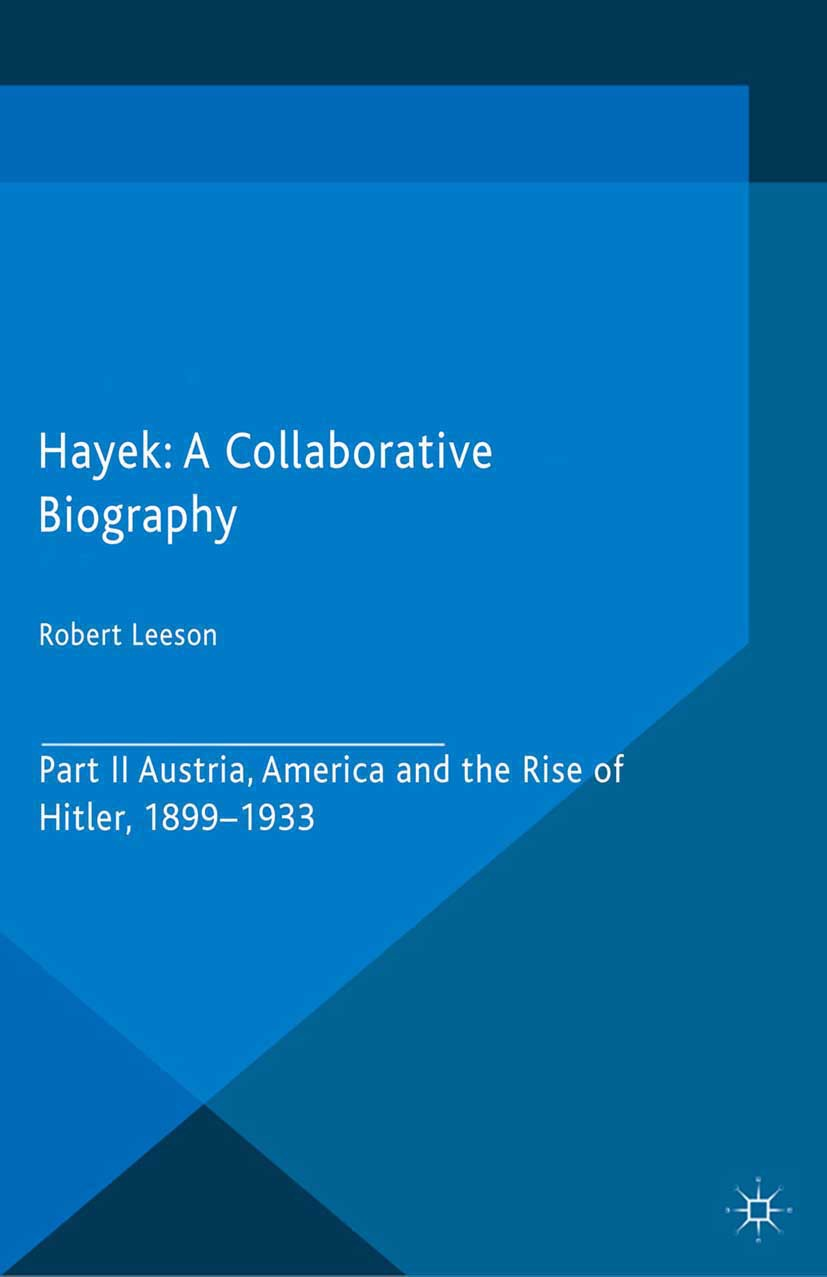 Leeson, Robert - Hayek: A Collaborative Biography, ebook