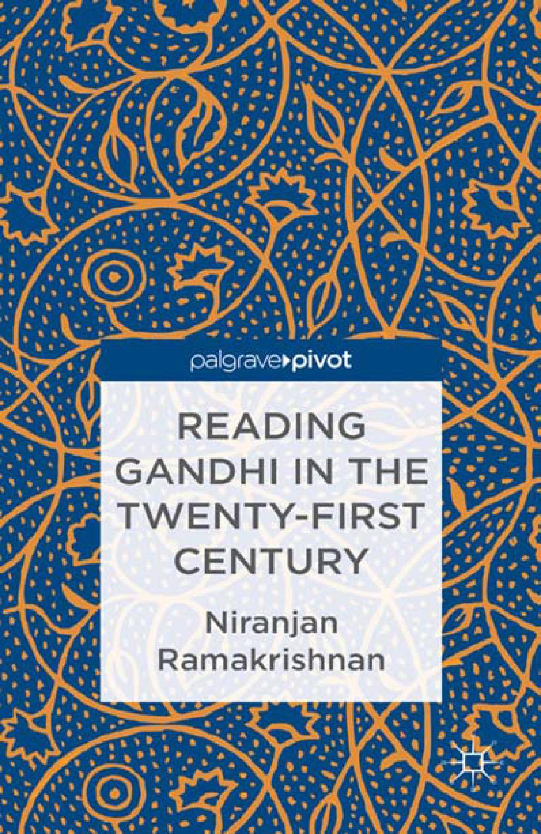 Ramakrishnan, Niranjan - Reading Gandhi in the Twenty-First Century, ebook