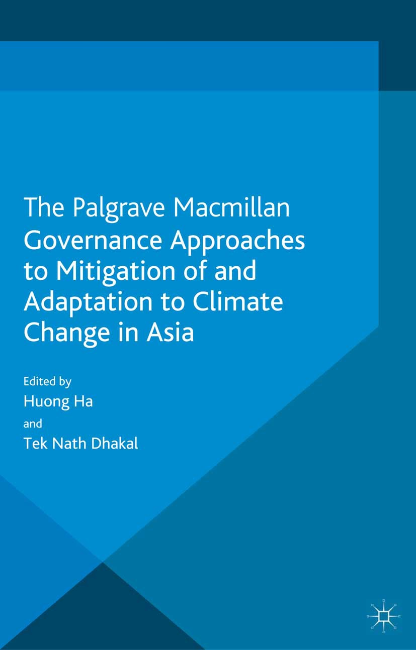 Dhakal, Tek Nath - Governance Approaches to Mitigation of and Adaptation to Climate Change in Asia, ebook