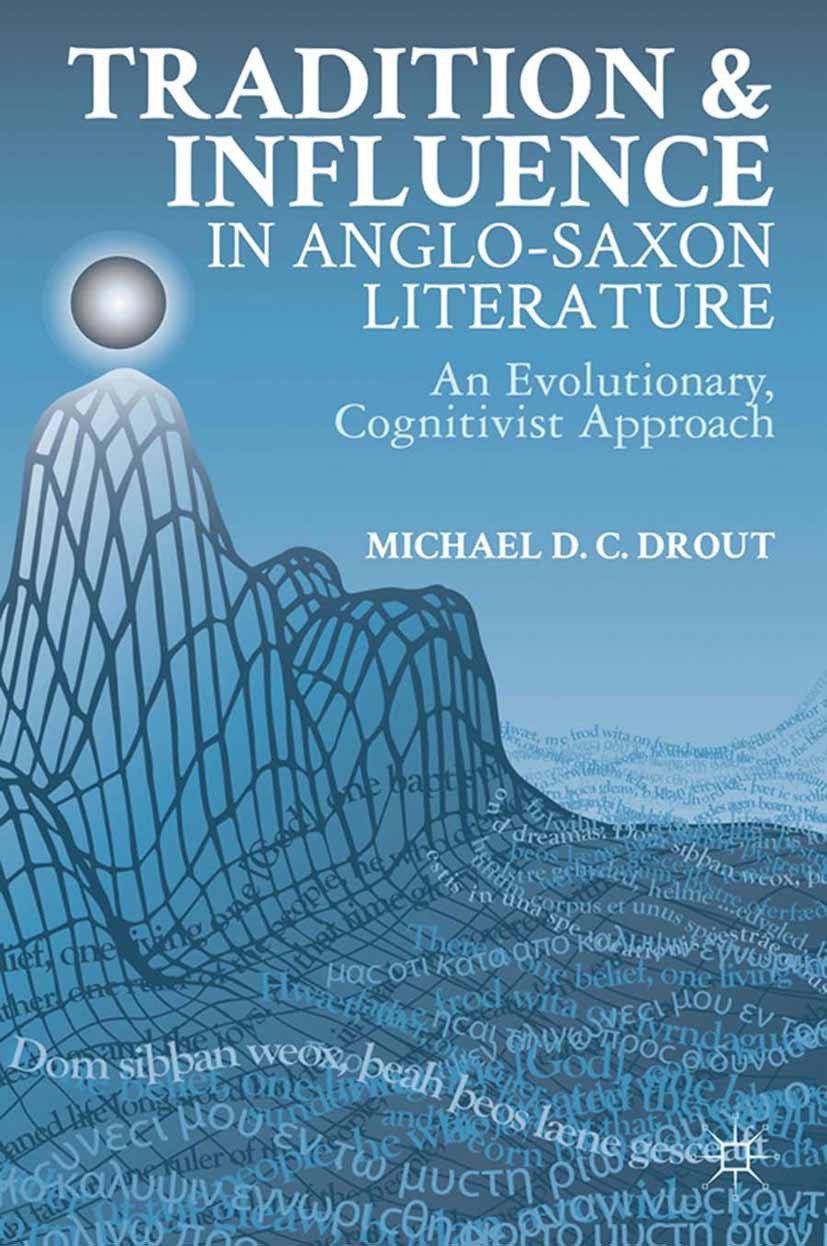 Drout, Michael D. C. - Tradition and Influence in Anglo-Saxon Literature, ebook