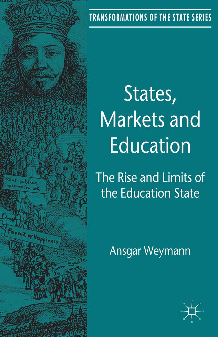 Weymann, Ansgar - States, Markets and Education, ebook