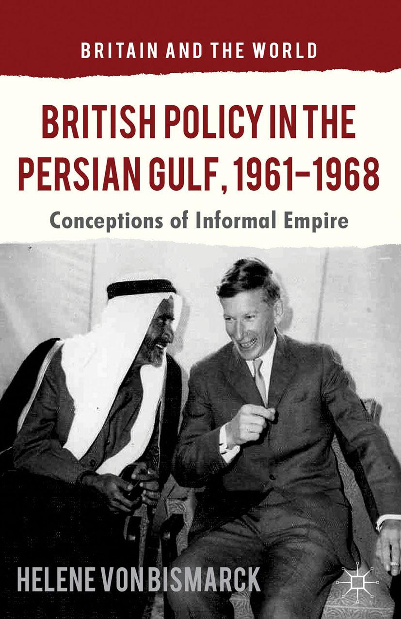 Bismarck, Helene - British Policy in the Persian Gulf, 1961–1968, ebook