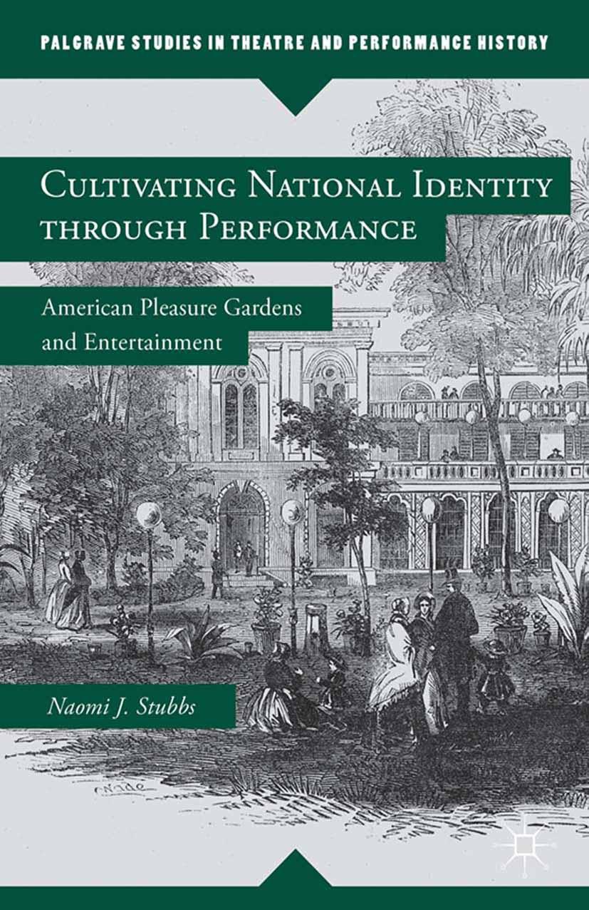 Stubbs, Naomi J. - Cultivating National Identity through Performance, ebook