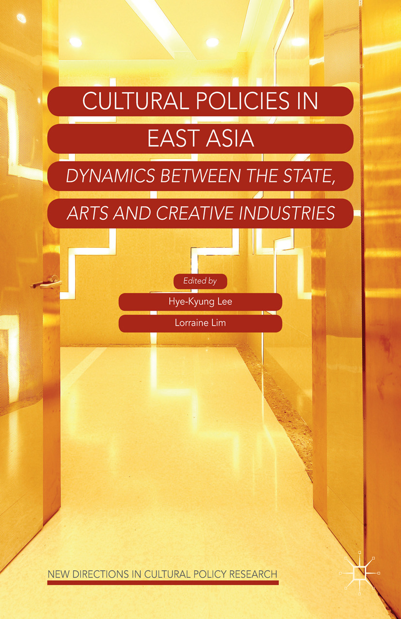 Lee, Hye-Kyung - Cultural Policies in East Asia, e-bok
