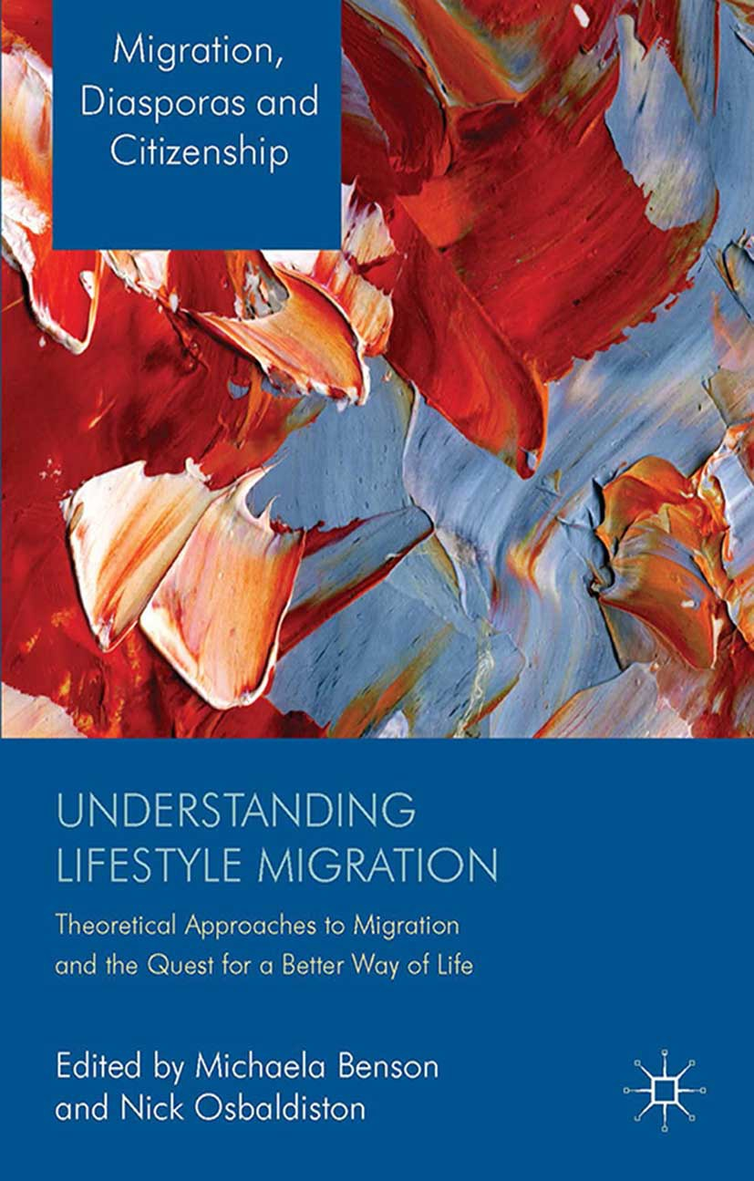 Benson, Michaela - Understanding Lifestyle Migration, ebook
