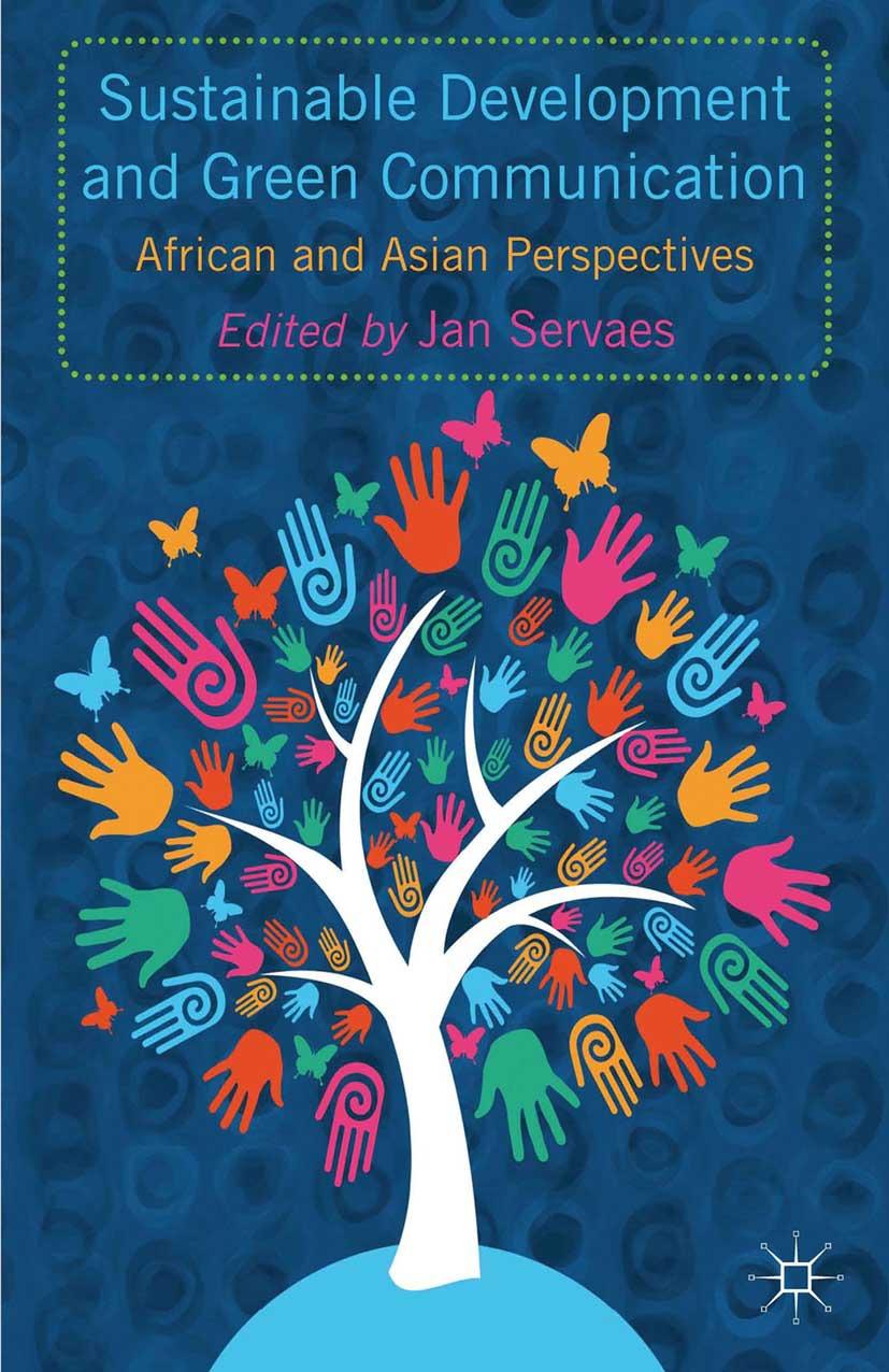 Servaes, Jan - Sustainable Development and Green Communication, ebook
