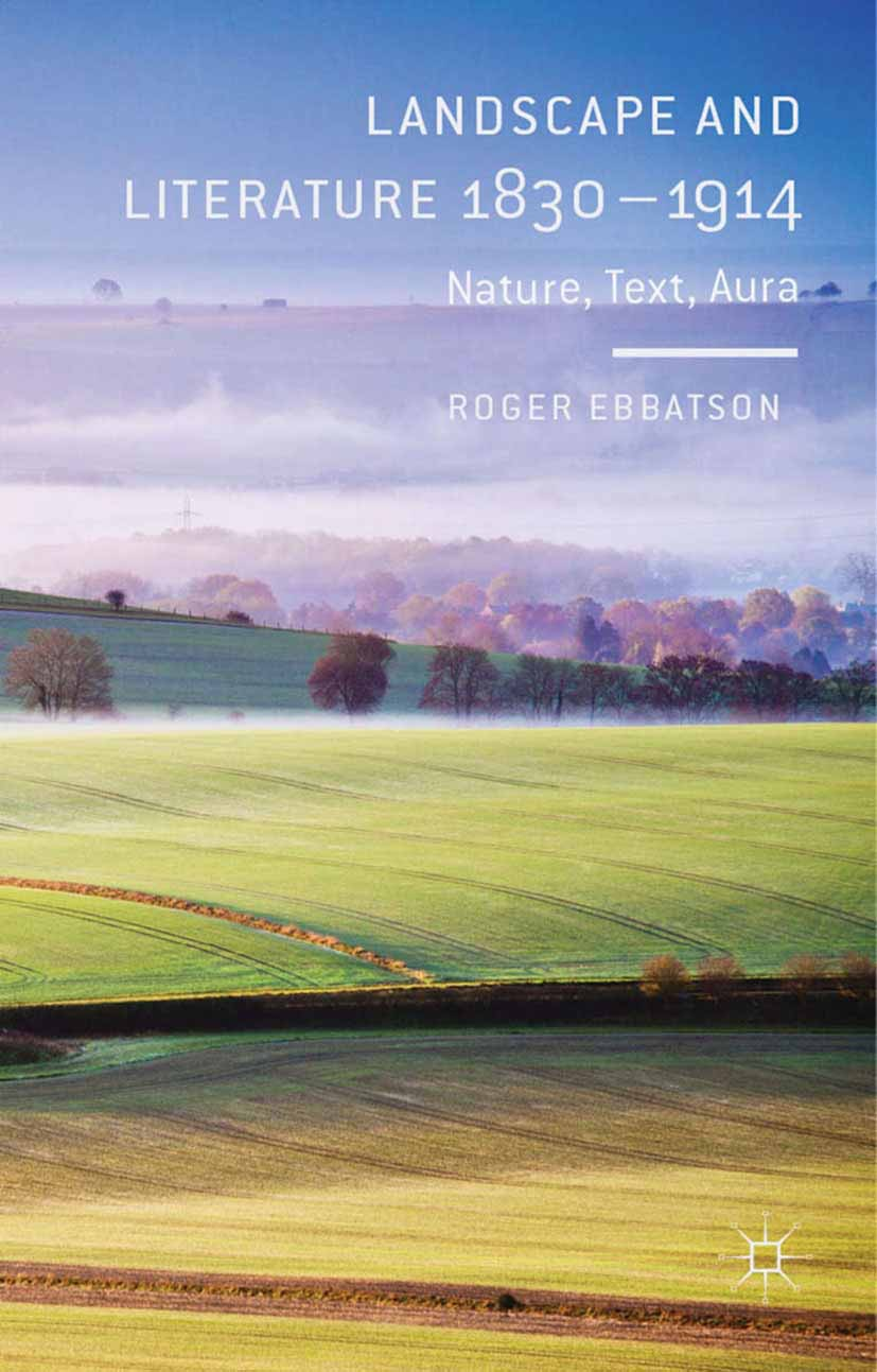 Ebbatson, Roger - Landscape and Literature 1830–1914, e-kirja