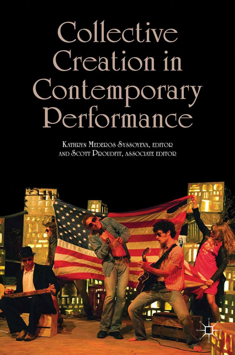 Proudfit, Scott - Collective Creation in Contemporary Performance, ebook
