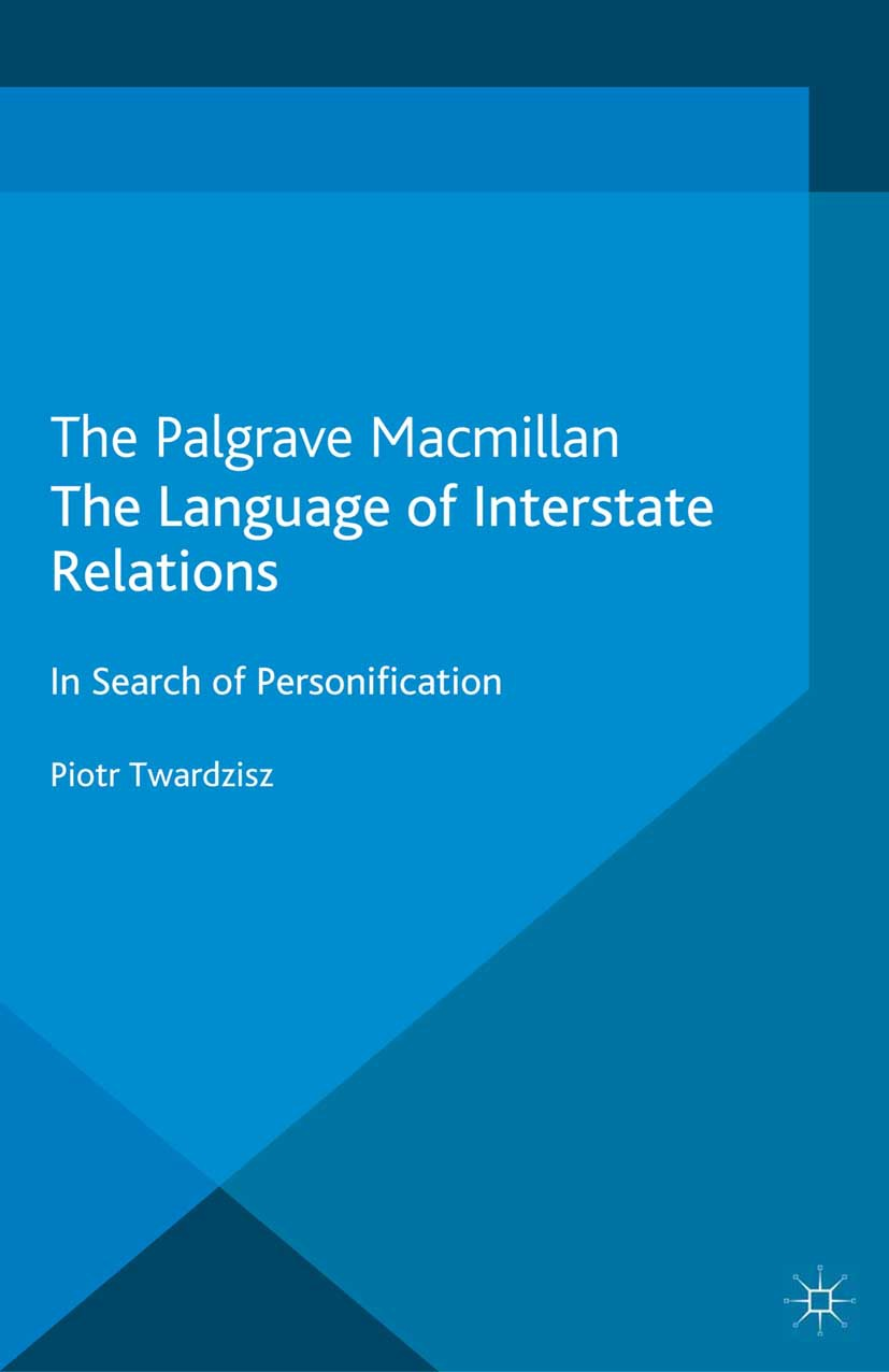 Twardzisz, Piotr - The Language of Interstate Relations, ebook