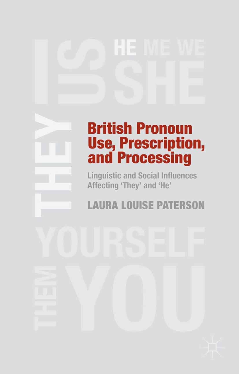 Paterson, Laura Louise - British Pronoun Use, Prescription, and Processing, ebook