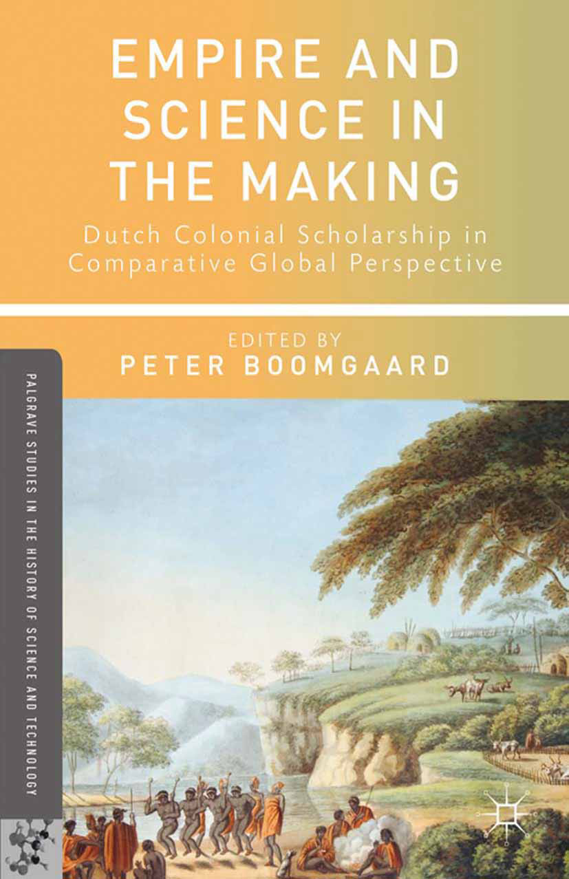 Boomgaard, Peter - Empire and Science in the Making, ebook