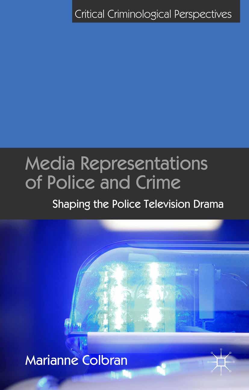 Colbrana, Marianne - Media Representations of Police and Crime, ebook