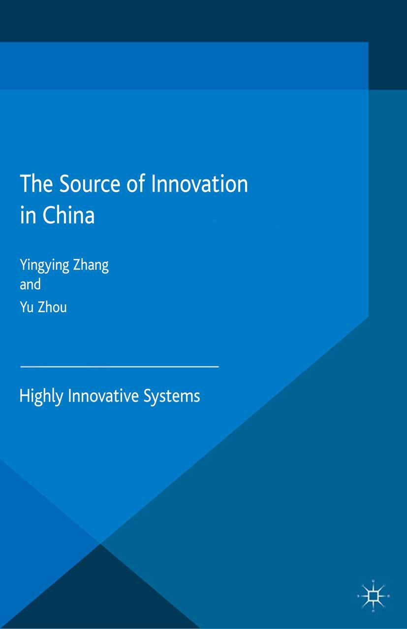 Zhang, Yingying - The Source of Innovation in China, e-bok