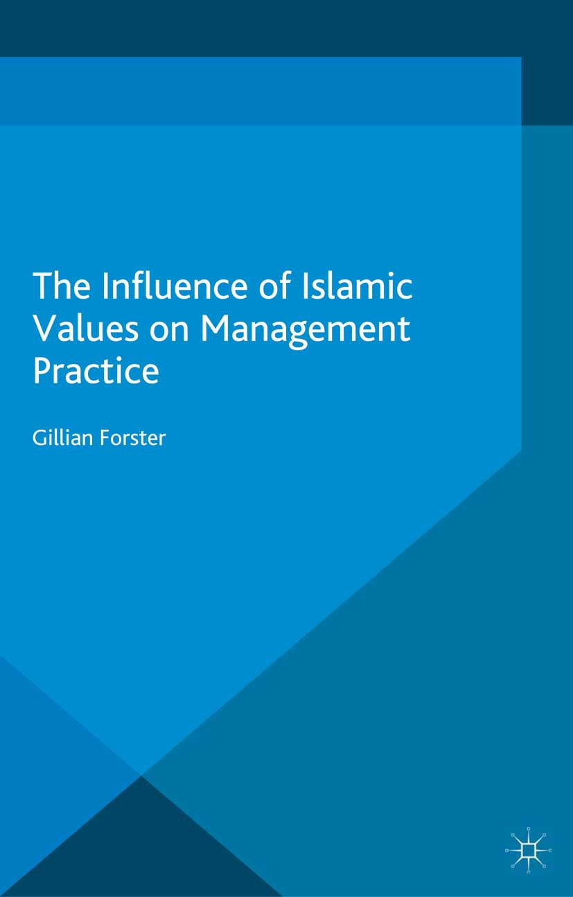 Forster, Gillian - The Influence of Islamic Values on Management Practice, ebook